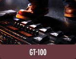 GT-100: Simply Awesome Tone