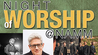 NAMM 2016 Worship Events